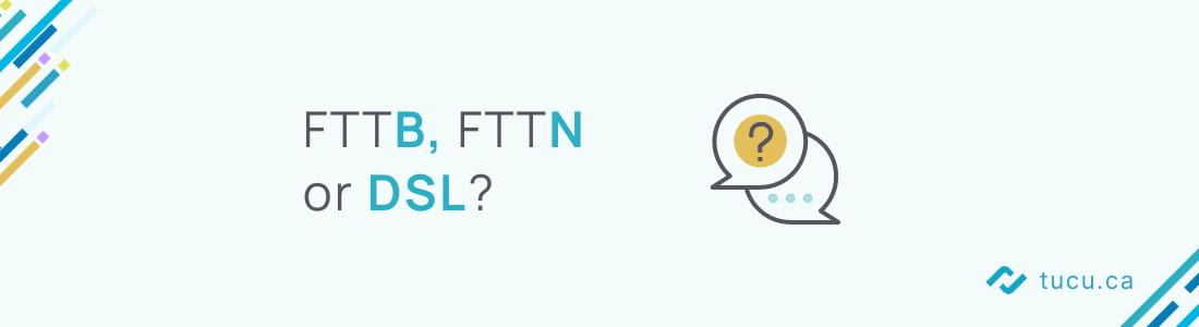 fttn fttb or dsl
