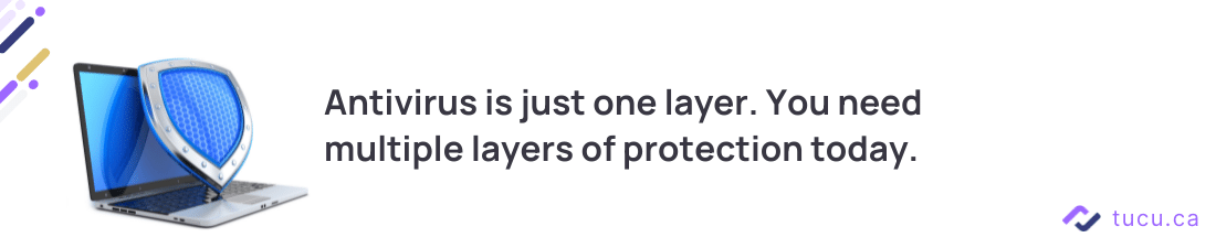 tip_Antivirus is just one layer_ need multiple layers of cyber security today