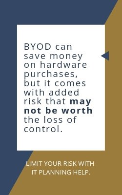 BYOD cost savings may not be worth the loss of control