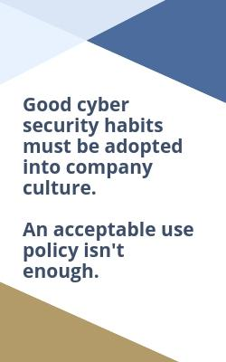 image of text - good cyber security habits must be adopted into company culture