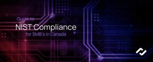 cover art- reads Guide to NIST Compliance for Canadian Business
